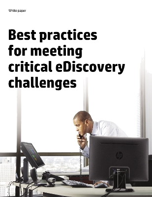 Best practices for eDiscovery challenges
