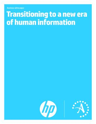 Transitioning to a new era of human information