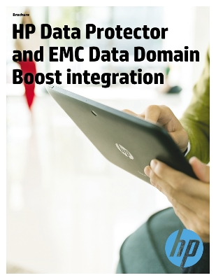 HP Data Protector and EMC Data Domain Boost integration