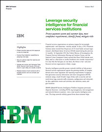 Leverage Security Intelligence for Financial Services Institutions