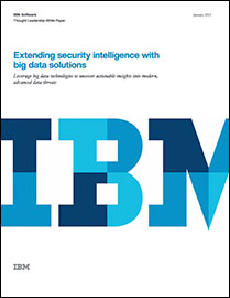 Security Intelligence with Big Data: Extending security intelligence with big data solutions